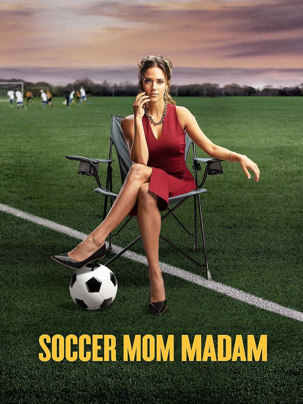 Soccer Mom Madam (TV Movie 2021) - IMDb