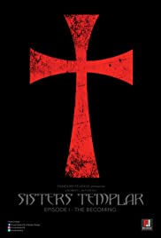 Sisters Templar: Episode I - The Becoming Poster