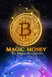 Magic Money: The Bitcoin Revolution Poster