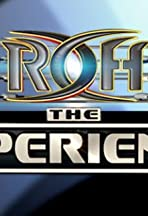 ROH the Experience