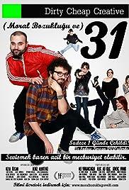 Moral Bozuklugu ve 31 Poster