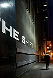 The Shift Poster - TV Show Forum, Cast, Reviews