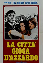 La città gioca d'azzardo (1975) Poster - Movie Forum, Cast, Reviews