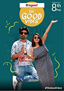 Unlimited free full movie downloads The Good Vibes [360x640]