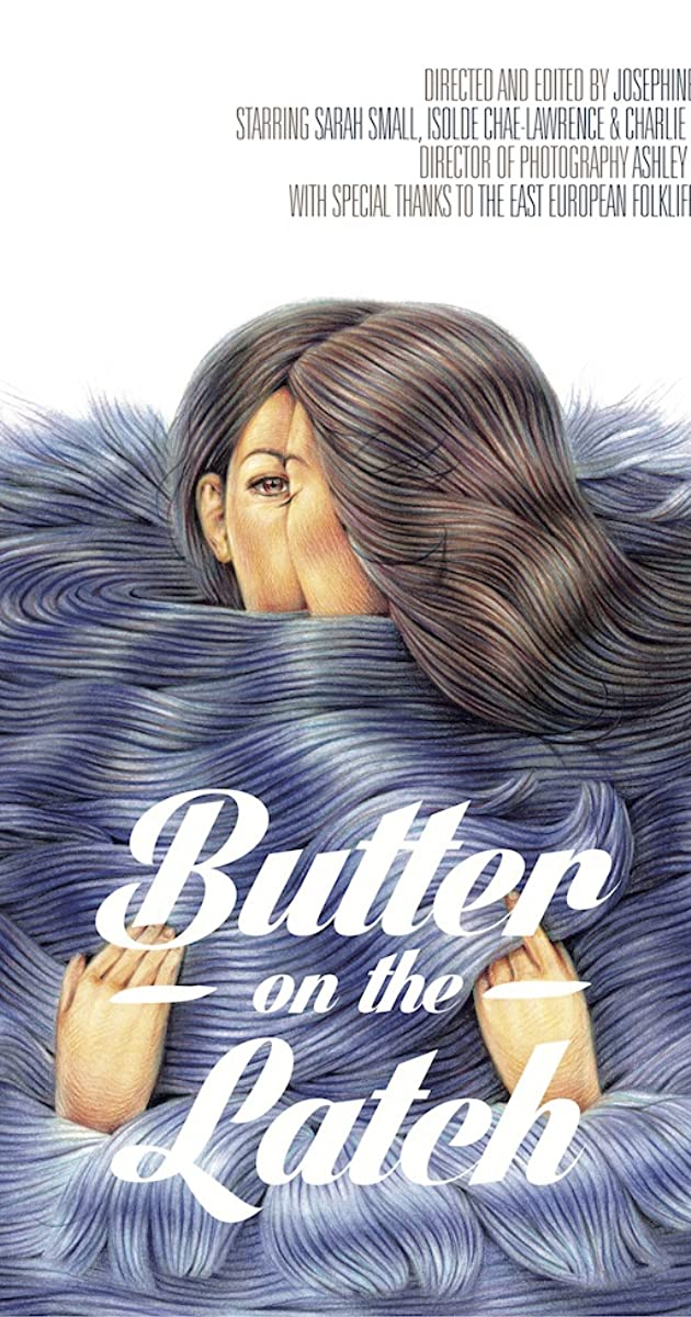 Butter on the Latch (2013) - IMDb