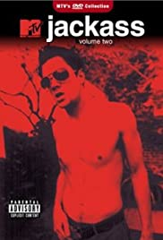 Jackass: Volume Two(2004) Poster - Movie Forum, Cast, Reviews