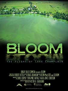 Télécharger le film en HD Bloom: The Plight of Lake Champlain (2010) USA by Victor A. Guadagno [720px] [480x320]