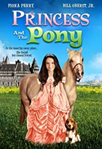 Primary photo for Princess and the Pony