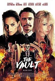 Clifton Collins Jr., Francesca Eastwood, James Franco, Taryn Manning, Jessee J. Clarkson, and Scott Haze in The Vault (2017)