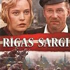 Rigas sargi (2007)
