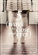 Five Ways to Close Your Eyes