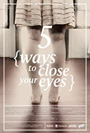 Five Ways to Close Your Eyes Poster