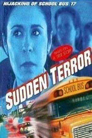 Where to stream Sudden Terror: The Hijacking of School Bus #17
