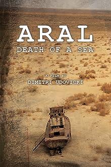 Aral: Death of a Sea (2008)