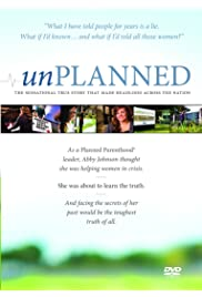 Watch Unplanned: The Abby Johnson Story 2011 Movie | Unplanned: The Abby Johnson Story Movie | Watch Full Unplanned: The Abby Johnson Story Movie