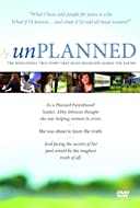 Unplanned: The Abby Johnson Story Video 2011
