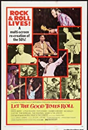 Let the Good Times Roll Poster