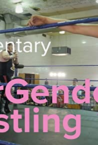 Primary photo for Intergender Wrestling: A Short Documentary