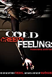 Cold Creepy Feeling Poster