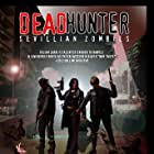 Deadhunter: Sevillian Zombies (2003)