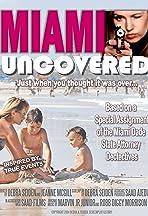 Miami Uncovered