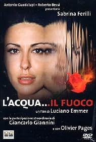 L'acqua... il fuoco (2003)