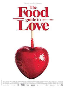 The Food Guide to Love by