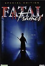 Fatal Frames - Fotogrammi mortali