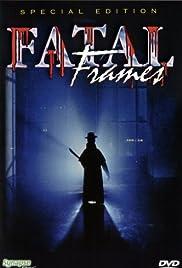 Fatal Frames Poster