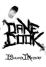 Primary photo for Dane Cook: Isolated Incident