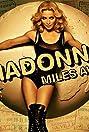 Madonna: Miles Away (2008) Poster