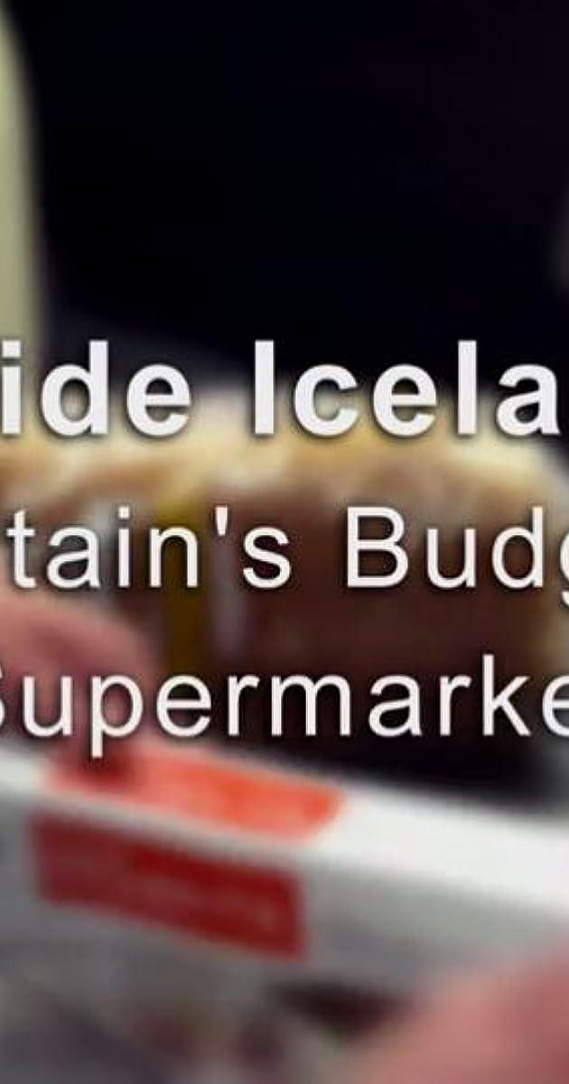 descarga gratis la Temporada 1 de Inside Iceland: Britain's Budget Supermarket o transmite Capitulo episodios completos en HD 720p 1080p con torrent
