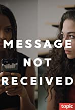 Message Not Received