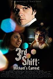 3rd Shift: Michael's Lament Poster