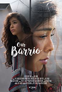 The movie library downloads Our Barrio by none [WEBRip]