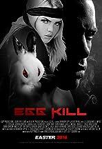 Egg Kill