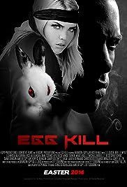 Egg Kill Poster