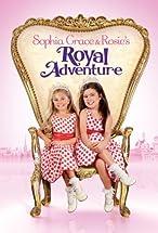 Primary image for Sophia Grace & Rosie's Royal Adventure