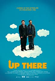 Up There (2011) Poster - Movie Forum, Cast, Reviews