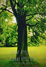 Johnny Appleseed, Johnny Appleseed