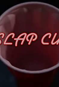 Primary photo for Slap Cup