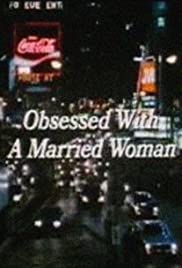 Obsessed with a Married Woman Poster