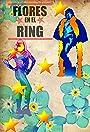 Flores En El Ring