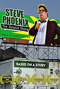 Primary photo for Steve Phoenix: The Untold Story
