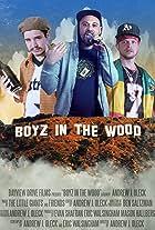 Boyz in the Wood