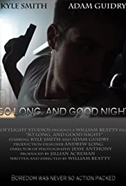So Long, and Good Night Poster