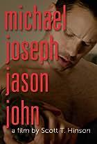 Michael Joseph Jason John
