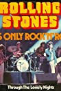 The Rolling Stones: It's Only Rock 'n Roll (But I Like It)