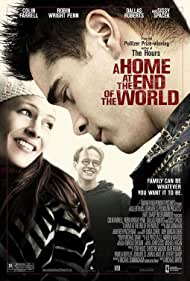 A Home at the End of the World (2004) Poster - Movie Forum, Cast, Reviews