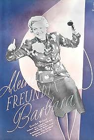 Meine Freundin Barbara (1937)